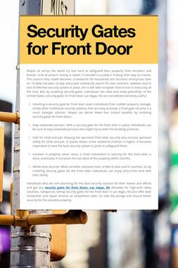 Security Gates for Front Door