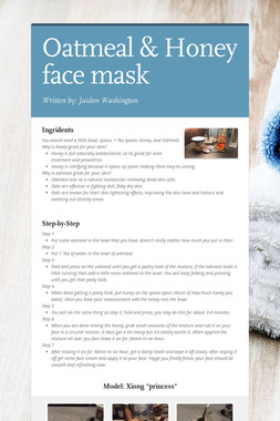 Oatmeal & Honey face mask