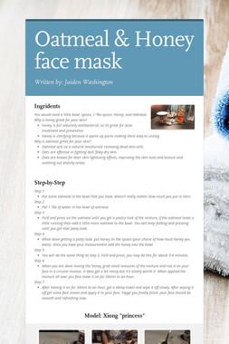 Oatmeal & Honey face mask