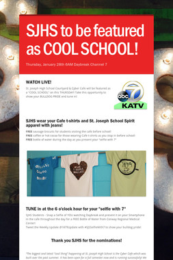 SJHS to be featured as COOL SCHOOL!