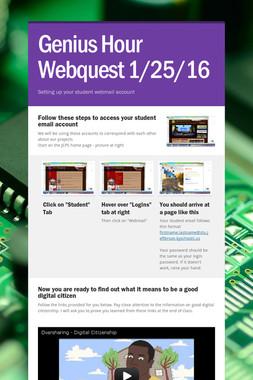 Genius Hour Webquest 1/25/16