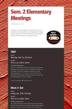 Sem. 2 Elementary Meetings