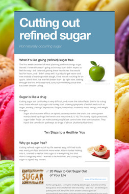 Cutting out refined sugar