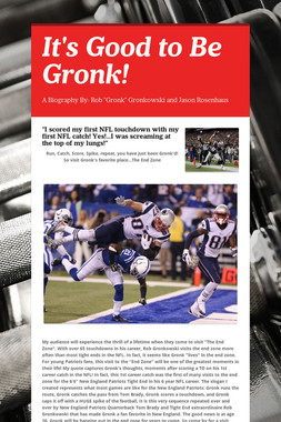 It's Good to Be Gronk!