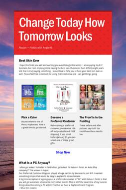 Change Today How Tomorrow Looks