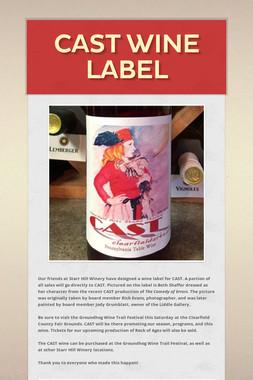 CAST Wine Label