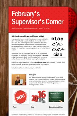 February's Supervisor's Corner