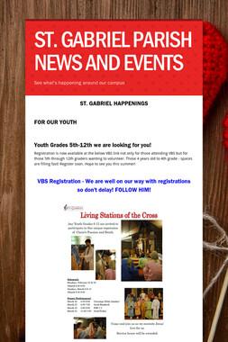 ST. GABRIEL PARISH NEWS AND EVENTS