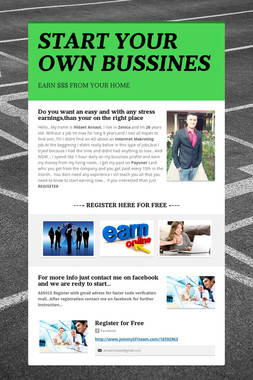 START YOUR OWN  BUSSINES