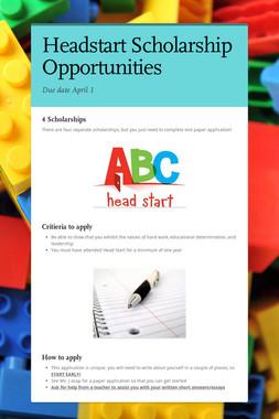Headstart Scholarship Opportunities