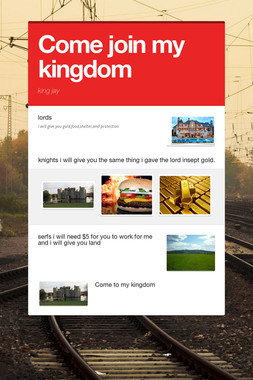 Come join my kingdom