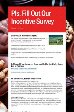 Pls. Fill Out Our Incentive Survey