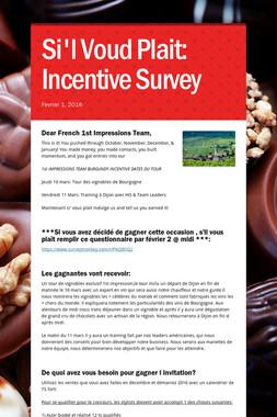 Si'l Voud Plait: Incentive Survey