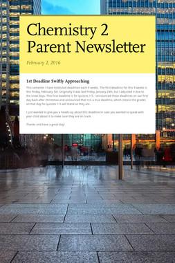 Chemistry 2 Parent Newsletter