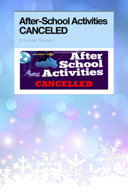 After-School Activities CANCELED