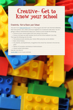 Creative- Get to know your school