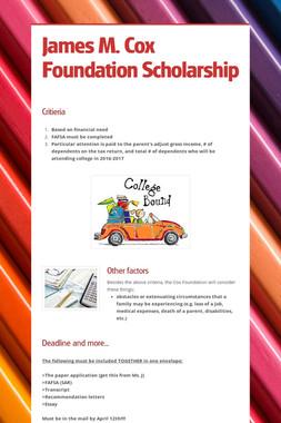 James M. Cox Foundation Scholarship
