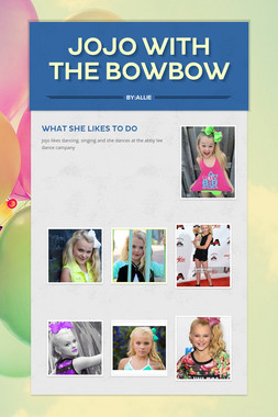 Jojo with the Bowbow