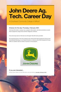 John Deere Ag. Tech. Career Day