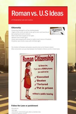 Roman vs. U.S Ideas