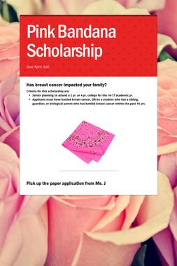 Pink Bandana Scholarship