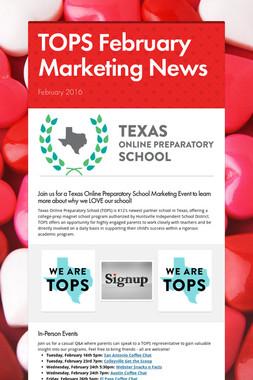 TOPS February Marketing News
