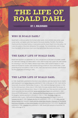 The Life of Roald Dahl
