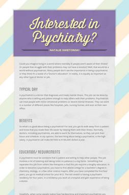 Interested in Psychiatry?