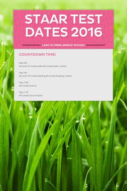 STAAR Test Dates 2016