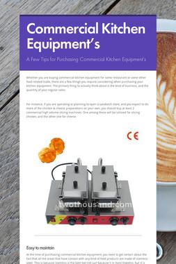 Commercial Kitchen Equipment's
