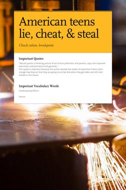 American teens lie, cheat, & steal