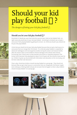 Should your kid play football 🏉 ?