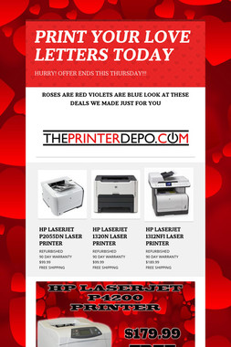 PRINT YOUR LOVE LETTERS TODAY