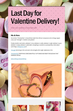 Last Day for Valentine Delivery!