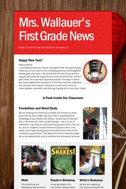 Mrs. Wallauer's First Grade News