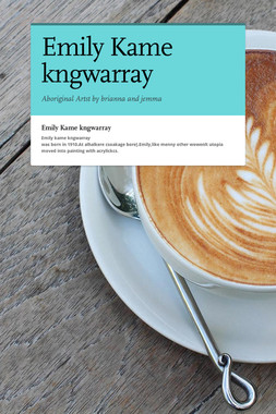 Emily Kame kngwarray