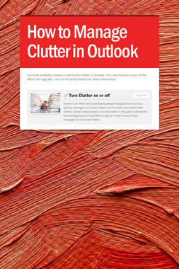 How to Manage Clutter in Outlook