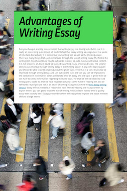 Advantages of Writing Essay