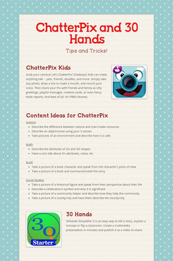 ChatterPix and 30 Hands