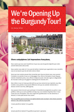 We're Opening Up the Burgundy Tour!