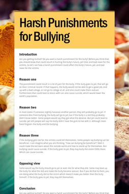 Harsh Punishments for Bullying