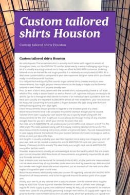 Customtailored shirtsHouston