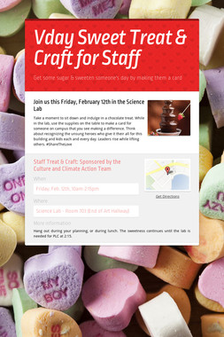 Vday Sweet Treat & Craft for Staff