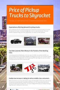 Price of Pickup Trucks to Skyrocket