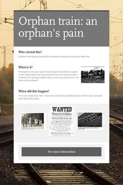 Orphan train: an orphan's pain