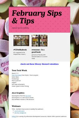 February Sips & Tips