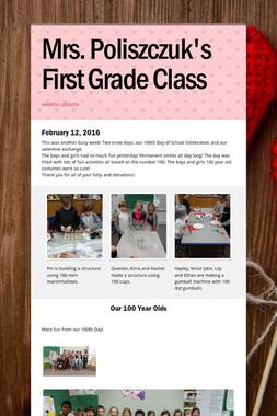 Mrs. Poliszczuk's First Grade Class