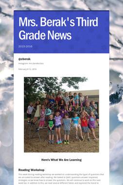 Mrs. Berak's Third Grade News