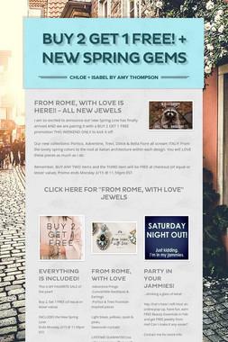 Buy 2 Get 1 FREE! + NEW Spring Gems