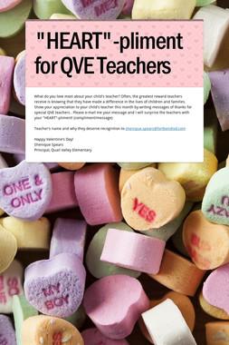 """""""HEART""""-pliment for QVE Teachers"""